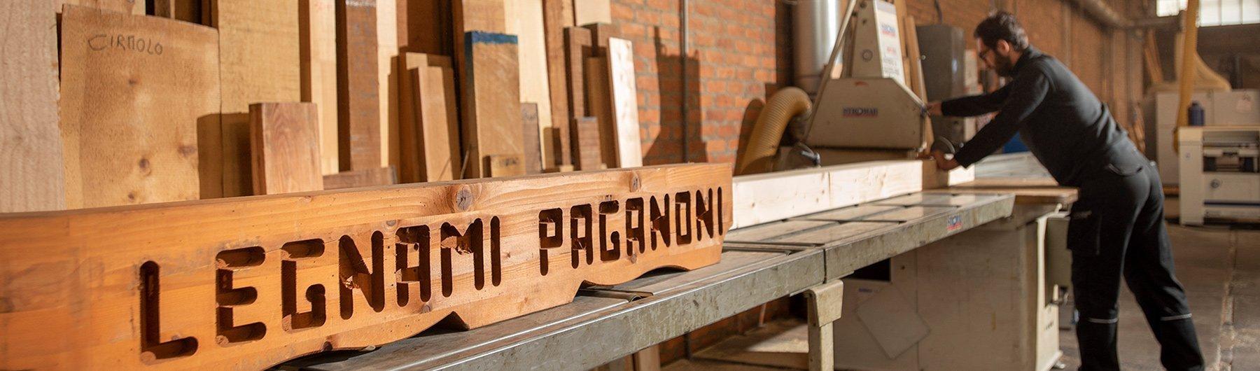 Le nostre lavorazioni - Legnami Paganoni
